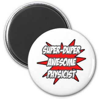 Super Duper Awesome Physicist Magnet