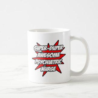 Super Duper Awesome Psych Nurse Coffee Mug