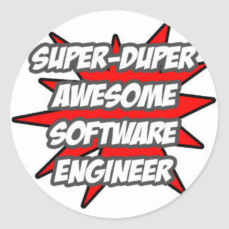 Super Duper Awesome Software Engineer Classic Round Sticker