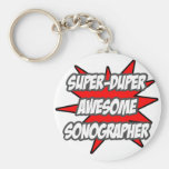 Super Duper Awesome Sonographer Basic Round Button Keychain