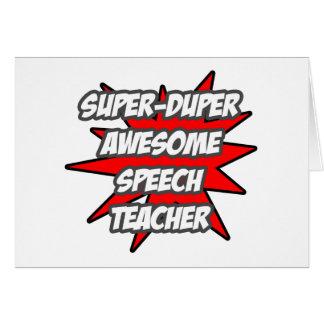 Super Duper Awesome Speech Teacher Greeting Cards