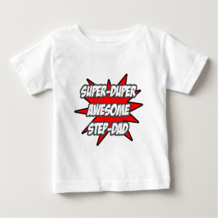 f28b0437 Super Duper Awesome Step-Dad Baby T-Shirt