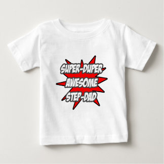 Super Duper Awesome Step-Dad Baby T-Shirt