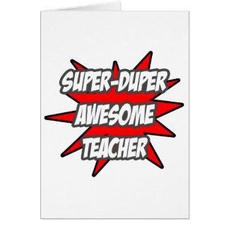 Super Duper Awesome Teacher Card