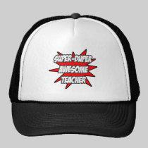 Super Duper Awesome Teacher Hats