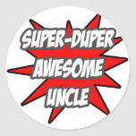 Super Duper Awesome Uncle Round Stickers