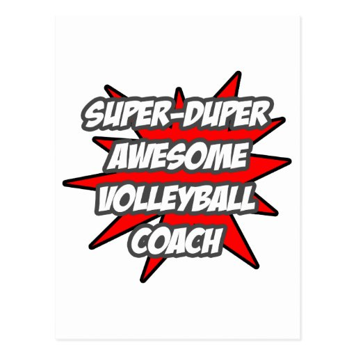 Super Duper Awesome Volleyball Coach Postcard