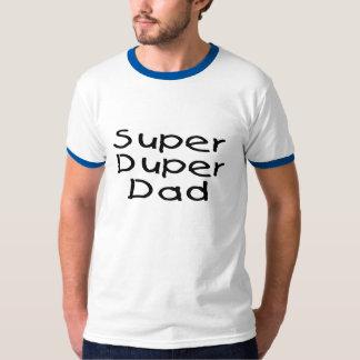 Super Duper Dad (2) T-Shirt