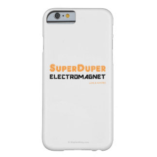 Super Duper Electromagnet Barely There iPhone 6 Case