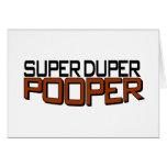 Super Duper Pooper Greeting Card