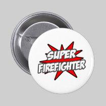 Super Firefighter 2 Inch Round Button