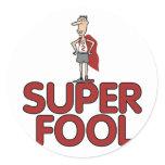 Super Fool Classic Round Sticker