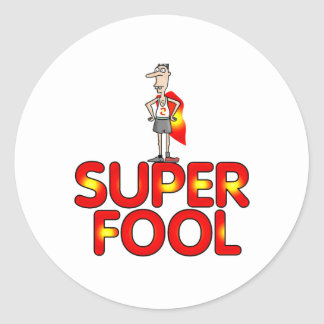 Super Fool Gifts For Him Classic Round Sticker