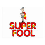 Super Fool Gifts For Him Postcard