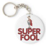 Super Fool Keychain
