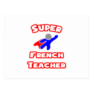 Super French Teacher Postcard