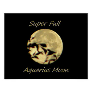 Super Full Moon In Aquarius Print