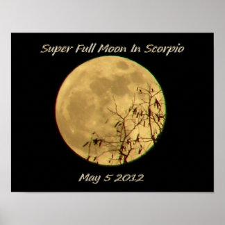 Super Full Moon In Scorpio Posters