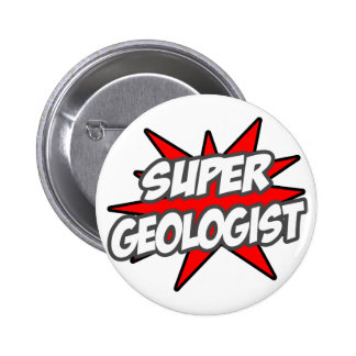 Super Geologist Pin