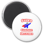 Super Graphic Designer Refrigerator Magnet