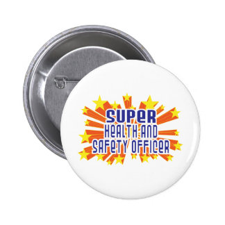 Super Health and Safety Officer 2 Inch Round Button