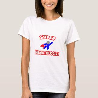 Super Hematologist T-Shirt