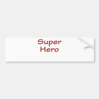 Super Hero Bumper Sticker