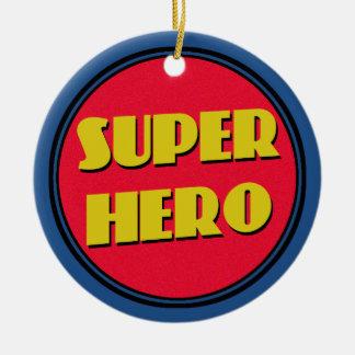 Super Hero! Ceramic Ornament