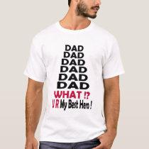 super hero dad T-Shirt