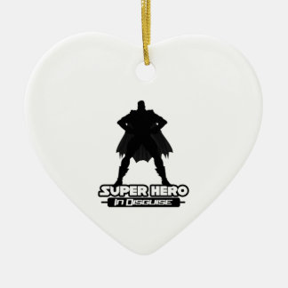 Super Hero In Disguise Ceramic Ornament