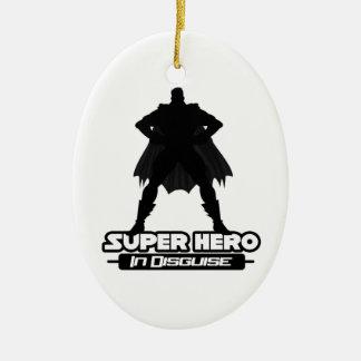 Super Hero In Disguise Ornament