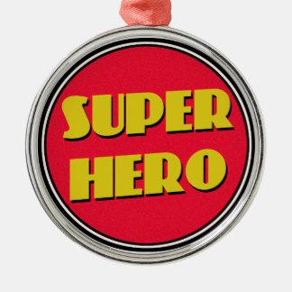 Super Hero! Metal Ornament