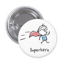 Super Hero Pin at Zazzle