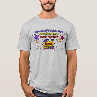 Super Hero Teacher!  BAM! Tshirt