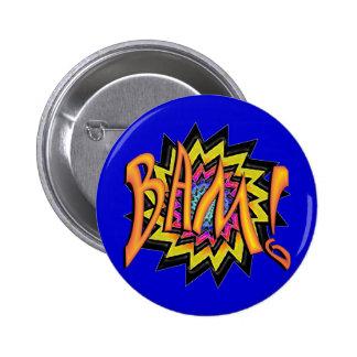 ¡Super héroe BAM! Pin Redondo De 2 Pulgadas