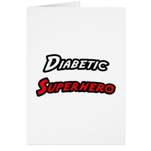 Super héroe diabético felicitaciones