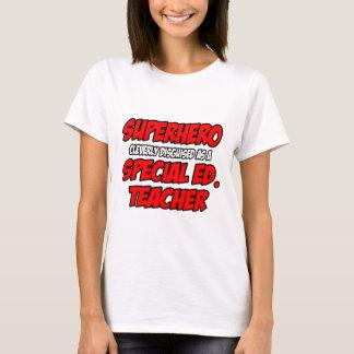 Super héroe… Ed especial. Profesor Playera