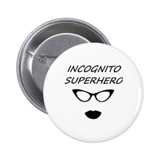 Super héroe incógnito 03B Pin Redondo 5 Cm