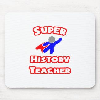 Super History Teacher Mouse Pad