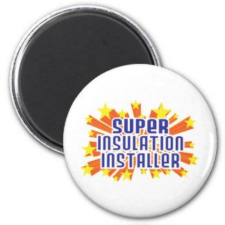 Super Insulation Installer 2 Inch Round Magnet