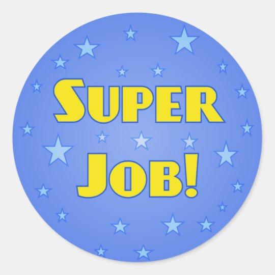 Amazing Great Job: Super Job Teachers Stickers