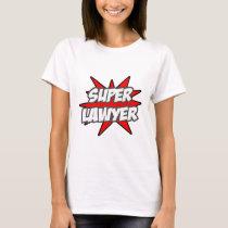 Super Lawyer T-Shirt