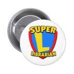 Super Librarian 2 Inch Round Button