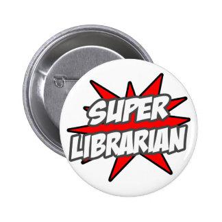 Super Librarian Pinback Button