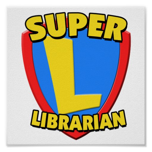 Super Librarian Posters