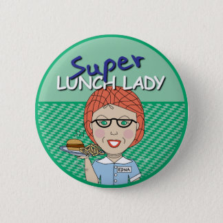 Super Lunch Lady Pinback Button