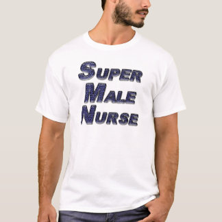 Super Male Nurse T-Shirt