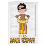 Super Male Teacher Card for Teacher Appreciation