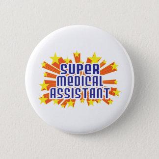Super Medical Assistant Pinback Button