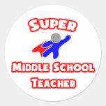 Super Middle School Teacher Round Stickers